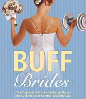 """The Pros and Cons of """"BridalFitness"""""""